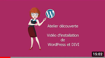 Video Installation WordPress - DIVI - Bourdon Conseil