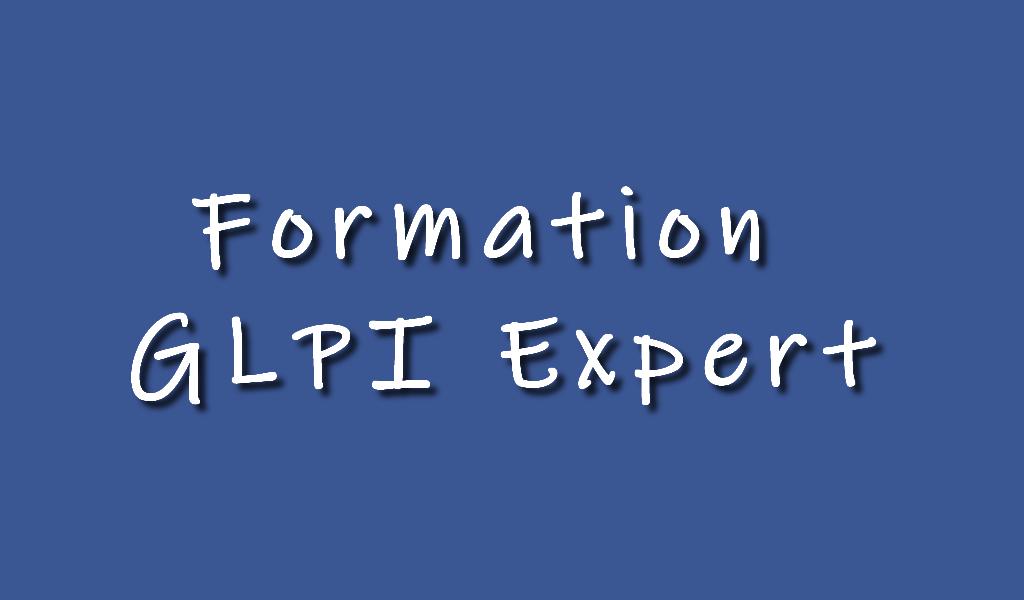 Formation GLPI expert